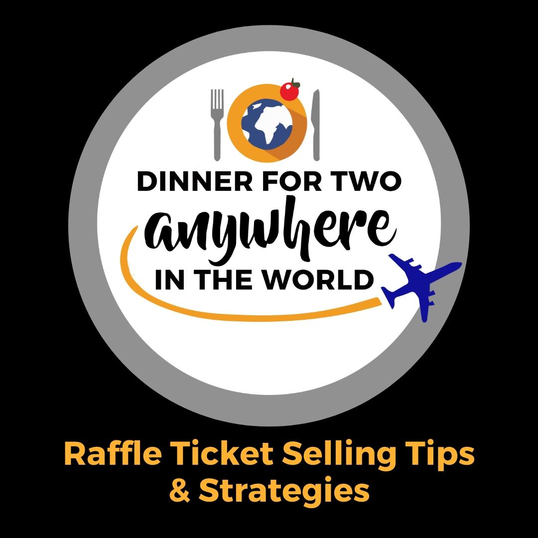 raffle ticket selling tips  u0026 strategies